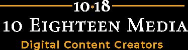 10 Eighteen Media